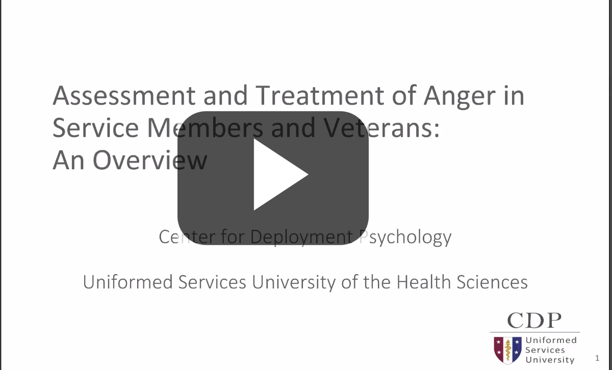 Assessment and Treatment of Anger in Service Members and Veterans Webinar Title Screen