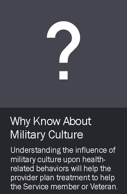 Why Know About Military Culture