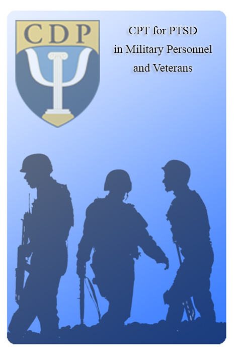 Cognitive Processing Therapy (CPT) for PTSD in Veterans and Military Personnel