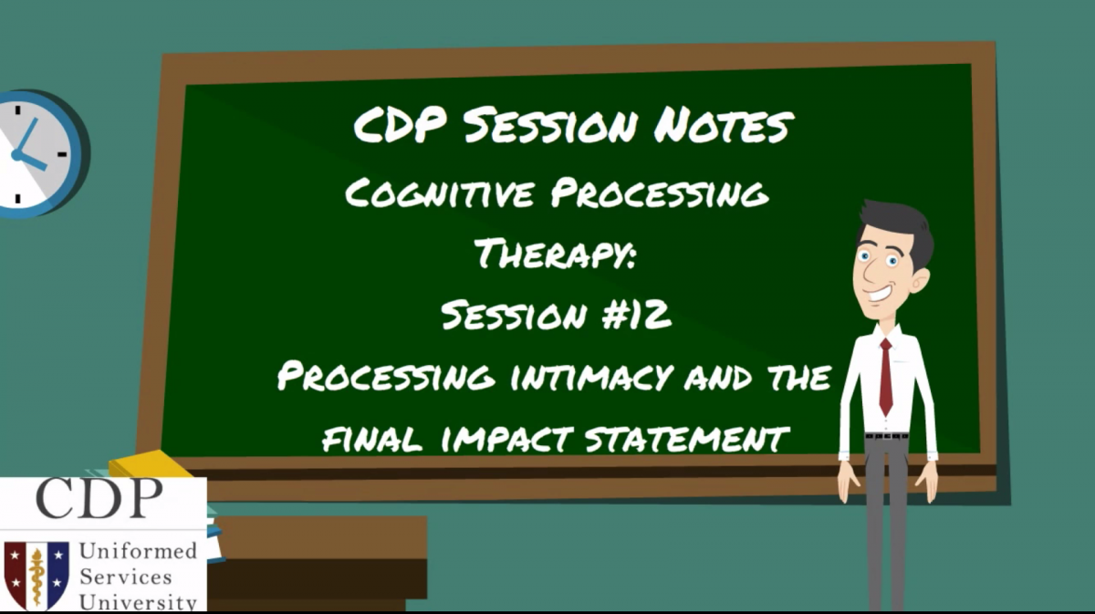 CPT Session Notes: Session 12 Processing Intimacy and the Final Impact Statement