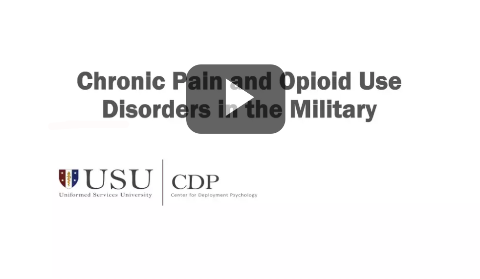 Chronic Pain and Opioid Use Disorders in the Military Webinar Title Screen