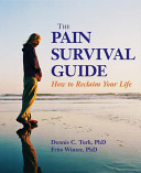 The Pain Survival Guide: How to Reclaim Your Life