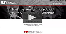 CDP Presents: Brief Interventions for Suicidal Military Personnel Veterans