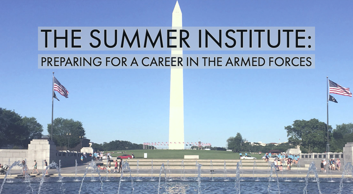 The Summer Institute: Preparing for a Career in the Armed