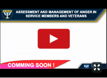 Assessment and Management of Anger in Service Members and Veterans