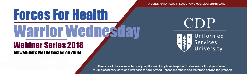 Forces for Health Warrior Wednesday Webinar Series